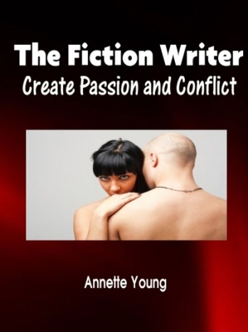 The Fiction Writer - Create Passion and Conflict