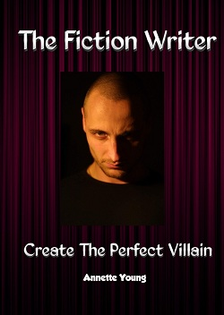 the fiction writer - create the perfect villain